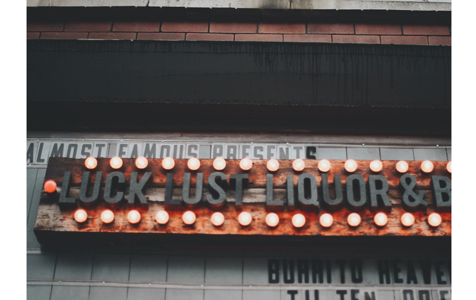 >> LUCK LUST LIQUOR & BURN <<